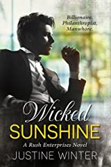Wicked Sunshine: A Rush Enterprises Novel Kindle Edition