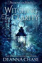 Witching For Clarity: A Paranormal Women's Fiction Novel (Premonition Pointe Book 4) Kindle Edition