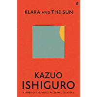 Klara and the Sun: Sunday Times Number One Bestseller (English Edition)