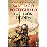 La legión perdida (Novela histórica)