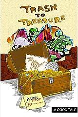 Trash To Treasure Kindle Edition