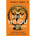 The Great Hindu Civilisation: Achievement, Neglect, Bias and the Way Forward (English Edition)
