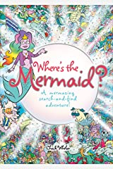 Where's the Mermaid: A Mermazing Search-and-Find Adventure Kindle Edition