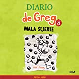 Diario de Greg 8. Mala suerte [Diary of Greg 8: Bad Luck]