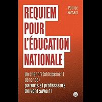 Requiem pour l'éducation nationale - Un chef d'établissement parle : parents et professeurs doivent savoir !