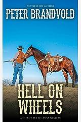 Hell on Wheels (A Sheriff Ben Stillman Western) Kindle Edition