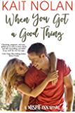 When You Got A Good Thing (The Misfit Inn Book 1) (English Edition)