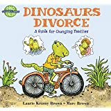 Dinosaurs Divorce: A Guide for Changing Families (Dino Tales: Life Guides for Families)