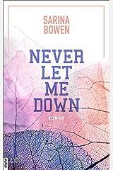 Never Let Me Down Kindle Ausgabe