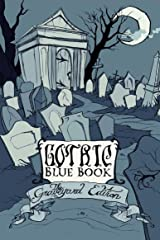 Gothic Blue Book III: The Graveyard Edition (English Edition) Format Kindle