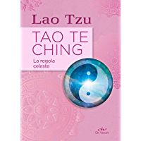 Tao Te Ching. La regola celeste