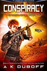 Conspiracy (Mindspace Book 2): A Cadicle Space Opera Adventure Kindle Edition