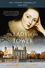 The Lady of the Tower: A novel (The Lydiard Chronicles Book 1) Kindle Edition