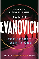 Top Secret Twenty-One: A witty, wacky and fast-paced mystery (Stephanie Plum Book 21) Kindle Edition