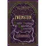 Korte verhalen van Zweinstein: macht, politiek en kakelende klopgeesten (Pottermore Presents Book 2)