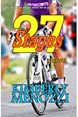 27 Stages (a novel) Kindle Edition