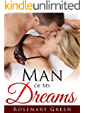 Man of My Dreams: (New Adult Contemporary Romance Short Story) Sexy Hot & Successful (English Edition)
