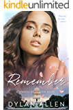 Remember: A Second Chance at love standalone romance (Symbols of Love Book 2)