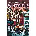 Die Geheimnisse von Winterhaus (German Edition)