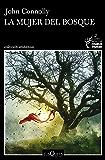 La mujer del bosque (Detective Charlie Parker) (Spanish Edition)