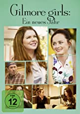 Gilmore Girls: Ein neues Jahr [DVD]
