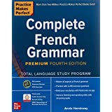 Practice Makes Perfect: Complete French Grammar, Premium Fourth Edition (NTC FOREIGN LANGUAGE)