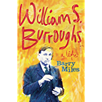 William S. Burroughs: A Life (English Edition)