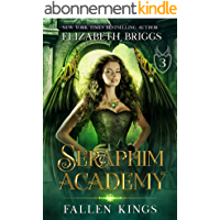 Seraphim Academy 3: Fallen Kings (English Edition)
