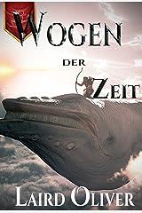 Wogen der Zeit (German Edition) Kindle Edition
