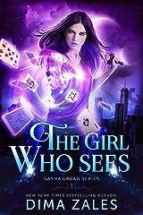 The Girl Who Sees (Sasha Urban Series Book 1) Kindle Edition