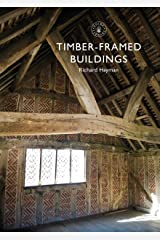 Timber-framed Buildings (Shire Library) Kindle Edition