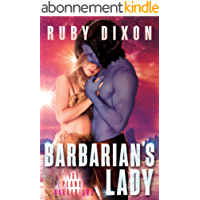 Barbarian's Lady: A SciFi Alien Romance (Ice Planet Barbarians Book 14) (English Edition)