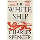 The White Ship: Conquest, Anarchy and the Wrecking of Henry I's Dream (English Edition)