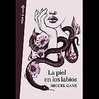 La piel en los labios (Spanish Edition)