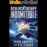 Schlachtschiff Indomitable: Mech, Space Marine, Star Fleet (Galaktische-Befreiungskriege-Serie 3)