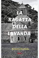 LA RAGAZZA DELLA LAVANDA (Ispettore Farfan Vol. 2) Formato Kindle