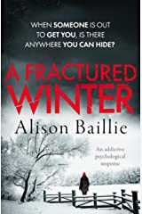 A Fractured Winter: an addictive psychological suspense Kindle Edition