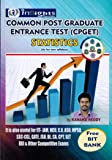 Common Post Graduate Entrance Test ( CPGET ) - STATISTICS ( useful for IIT-JAM, HCU, C.U, ASO, MPSO, SSC-CGL, GATE, JSO, DL, CA, CPT, SET, RBI and other Compeitive Exams )