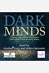 Dark Minds: A Collection of Compelling Short Stories for Charity Audible Audiobook