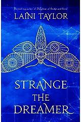 Strange the Dreamer: The enchanting international bestseller (Strange the Dreamer 1) Kindle Edition