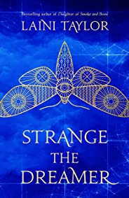 Strange the Dreamer: The enchanting international bestseller (Strange the Dreamer 1)