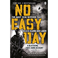 No Easy Day: The Only First-hand Account of the Navy Seal Mission that Killed Osama bin Laden (English Edition)