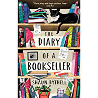 The Diary of a Bookseller (The Bookseller Series by Shaun Bythell Book 1)
