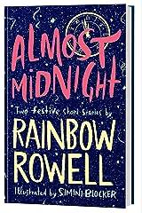 Almost Midnight: Two Festive Short Stories Gebundene Ausgabe