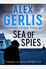 Sea of Spies (The Richard Prince Thrillers Book 2) Kindle Edition
