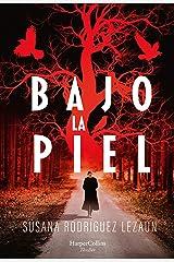 Bajo la piel (HarperCollins) Versión Kindle