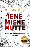 Iene miene mutte (Helen Grace Book 1)