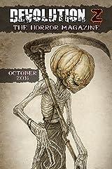 Devolution Z: The Horror Magazine October 2016 Kindle Edition