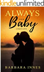Always Your Baby: Cuban Love