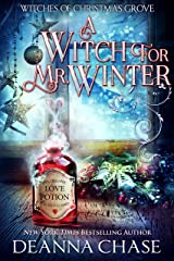 A Witch For Mr. Winter (Witches of Christmas Grove Book 3) Kindle Edition